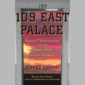 109 East Palace Audiobook By Jennet Conant cover art
