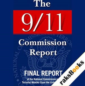 The 9/11 Commission Report Audiobook By National Commission on Terrorist Attacks cover art