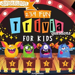 239 Fun Trivia Questions for Kids Audiobook By Junglelada cover art