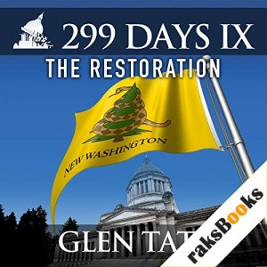 299 Days IX: The Restoration Audiobook By Glen Tate cover art