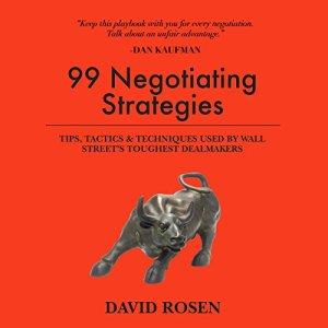 99 Negotiating Strategies Audiobook By David Rosen cover art