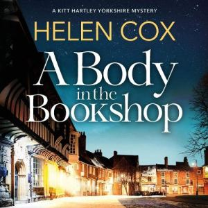 A Body in the Bookshop Audiobook By Helen Cox cover art