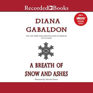 A Breath of Snow and Ashes Audiobook By Diana Gabaldon cover art
