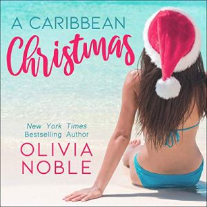 A Caribbean Christmas Audiobook By Olivia Noble cover art