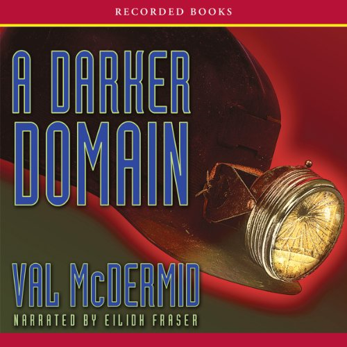 A Darker Domain Audiobook By Val McDermid cover art