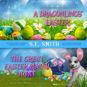 A Dragonling's Easter and The Great Easter Bunny Hunt Audiobook By S. E. Smith cover art