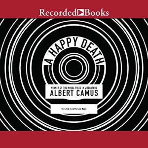 A Happy Death Audiobook By Albert Camus cover art