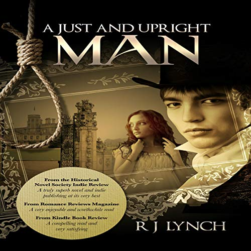 A Just and Upright Man Audiobook By R J Lynch cover art
