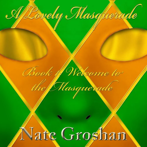A Lovely Masquerade Audiobook By Nate Groshan cover art