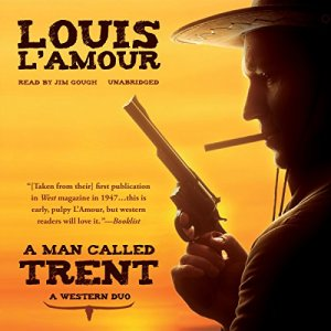 A Man Called Trent Audiobook By Louis L'Amour cover art