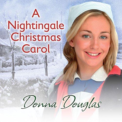 A Nightingale Christmas Carol Audiobook By Donna Douglas cover art