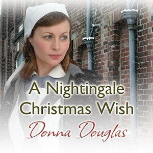 A Nightingale Christmas Wish Audiobook By Donna Douglas cover art