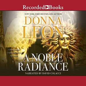 A Noble Radiance Audiobook By Donna Leon cover art