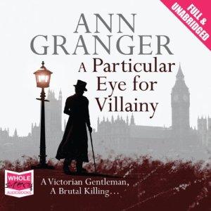 A Particular Eye for Villainy Audiobook By Ann Granger cover art