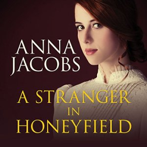 A Stranger in Honeyfield Audiobook By Anna Jacobs cover art
