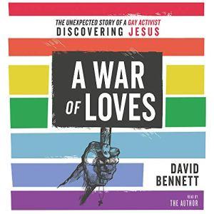 A War of Loves Audiobook By David Bennett cover art