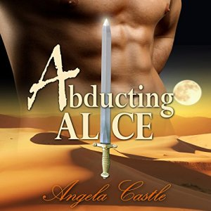 Abducting Alice Audiobook By Angela Castle cover art