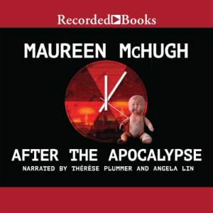 After the Apocalypse Audiobook By Maureen McHugh cover art