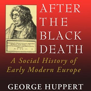 After the Black Death Audiobook By George Huppert cover art