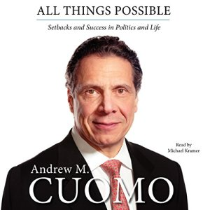 All Things Possible Audiobook By Andrew M. Cuomo cover art