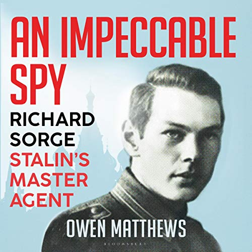 An Impeccable Spy Audiobook By Owen Matthews cover art
