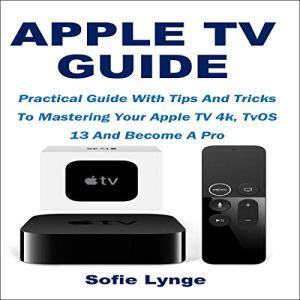 Apple TV Guide Audiobook By Sofie Lynge cover art