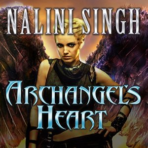 Archangel's Heart Audiobook By Nalini Singh cover art
