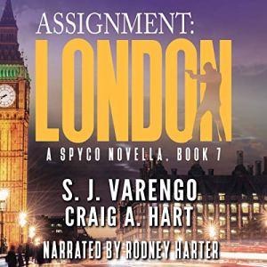 Assignment: London Audiobook By S.J. Varengo, Craig A. Hart cover art