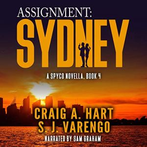 Assignment: Sydney Audiobook By Craig A. Hart, S. J. Varengo cover art