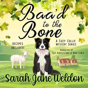 Baa'd to the Bone Audiobook By Sarah Jane Weldon cover art