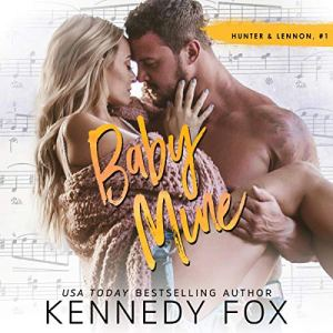 Baby Mine Audiobook By Kennedy Fox cover art