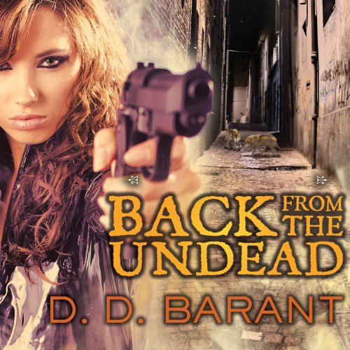 Back from the Undead Audiobook By D. D. Barant cover art