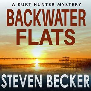 Backwater Flats Audiobook By Steven Becker cover art