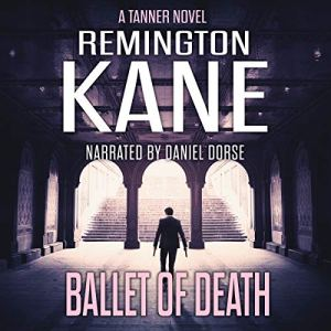 Ballet of Death Audiobook By Remington Kane cover art