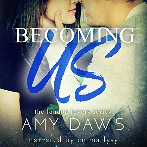 Becoming Us - College Love Never Hurt So Good Audiobook By Amy Daws cover art