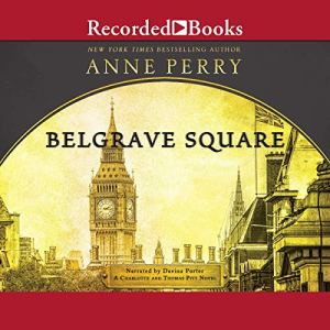 Belgrave Square Audiobook By Anne Perry cover art