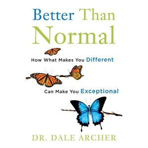 Better Than Normal Audiobook By Dale Archer MD cover art