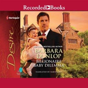 Billionaire Baby Dilemma Audiobook By Barbara Dunlop cover art