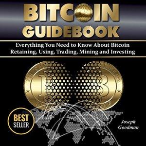 Bitcoin Guidebook Audiobook By Joseph Goodman cover art
