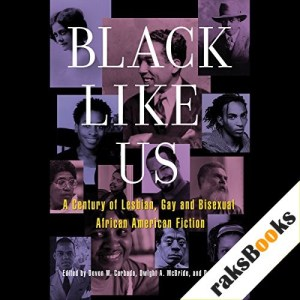 Black Like Us Audiobook By Donald Weise (editor), Devon W. Carbado (editor), Dwight A. McBride (editor) cover art