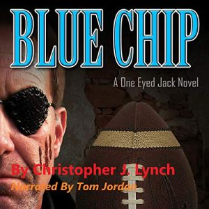 Blue Chip Audiobook By Christopher J. Lynch cover art