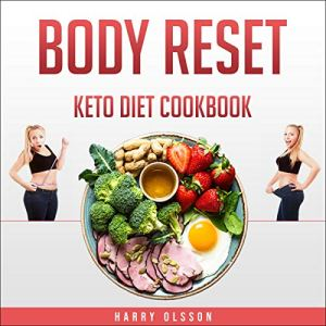 Body Reset: Keto Diet Cookbook Audiobook By Harry Olsson cover art