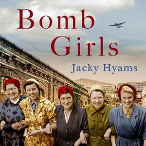 Bomb Girls Audiobook By Jacky Hyams cover art