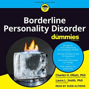 Borderline Personality Disorder for Dummies Audiobook By Charles H. Elliott, Laura L. Smith cover art