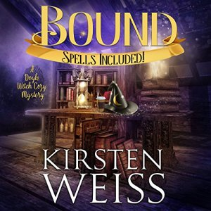 Bound: A Doyle Witch Cozy Mystery Audiobook By Kirsten Weiss cover art