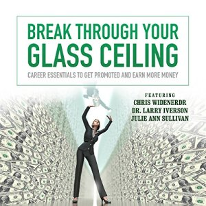 Break Through Your Glass Ceiling Audiobook By Made for Success cover art