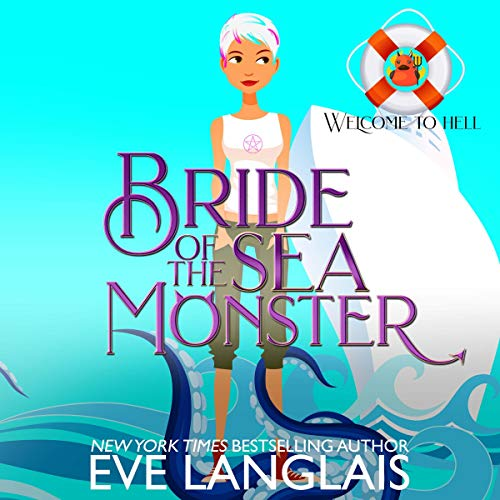 Bride of the Sea Monster Audiobook By Eve Langlais cover art