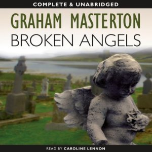 Broken Angels: Kate Maguire Book 2 Audiobook By Graham Masterton cover art