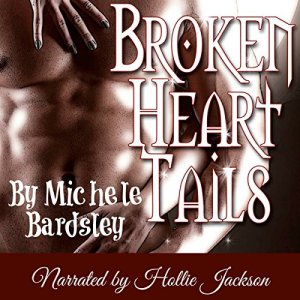 Broken Heart Tails Audiobook By Michele Bardsley cover art