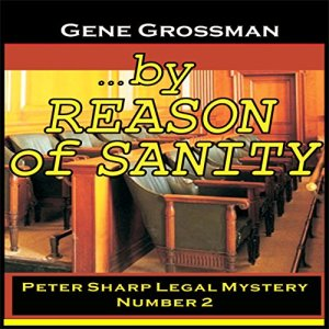 ...By Reason of Sanity Audiobook By Gene Grossman cover art